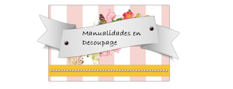 Manualidades en Decoupage