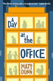 http://www.amazon.co.uk/Day-at-Office-Matt-Dunn-ebook/dp/B00FH79840/ref=sr_1_1?ie=UTF8&qid=1396194045&sr=8-1&keywords=MATT+DUNN