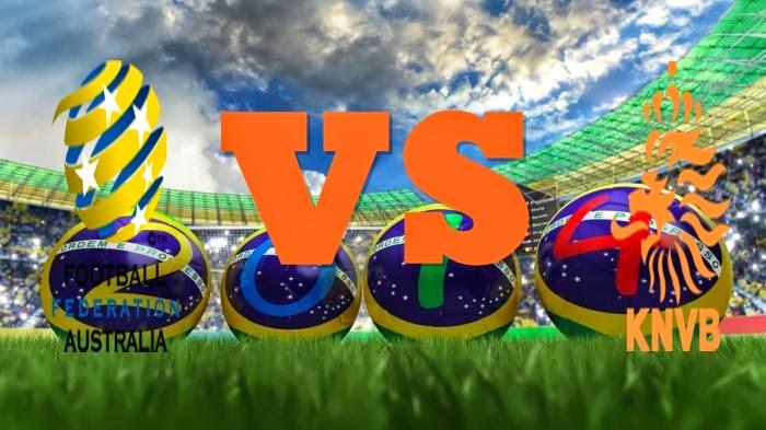 Prediksi Skor Piala Dunia Terjitu Australia vs Belanda jadwal 18 Juni 2014