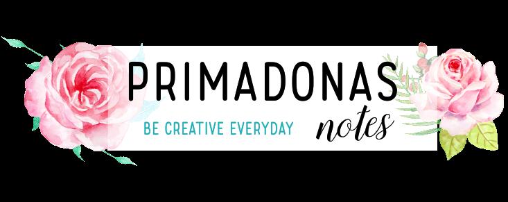 Primadona's Notes