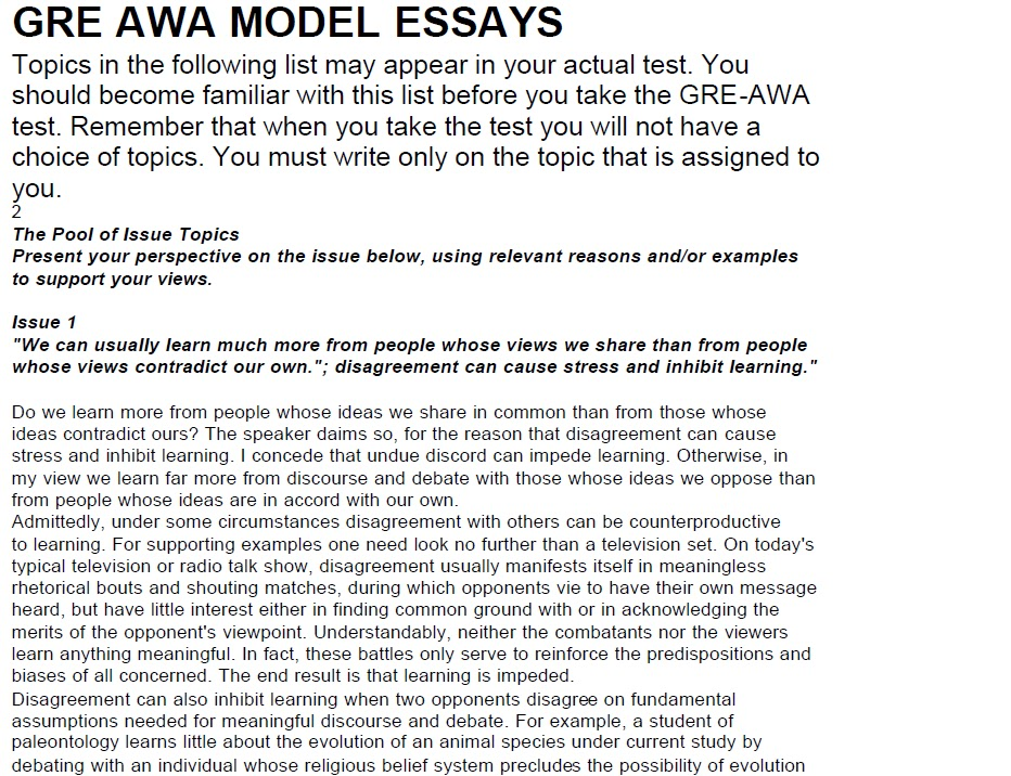 sample awa essays We're about to present you with an example of a complete gre issue essay it's based strictly on our template and the outline we built in step 3 we'll analyze it based on the essay graders' criteria below is our sample issue essay topic, which is designed to be as close as possible to an essay topic that might appear on the.