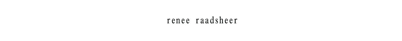 RENÉE RAADSHEER