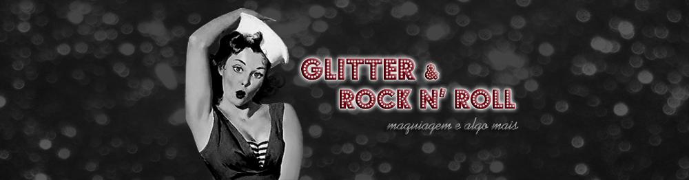 - Glitter e Rock'n'Roll