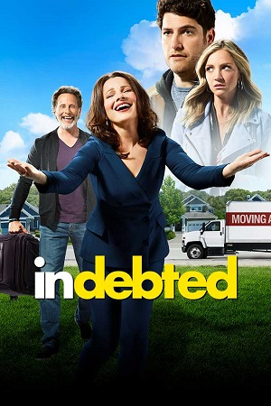 Indebted (2020) S01 All Episode [Season 1] Complete Download 480p