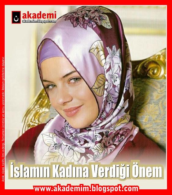 İslamın Kadına Verdiği Önem