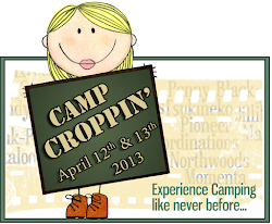Camp Croppin&#39; - April 12th &amp; 13th, 2013