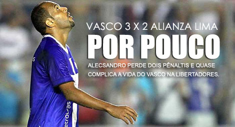 Vasco 3 x 2 Alianza Lima pela Libertadores