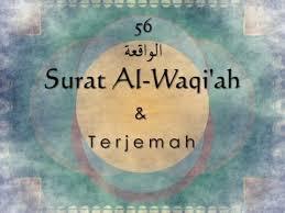 Surat Al-Waqiah- Dzikir wirid Dan Doa Rezeki Berlimpah