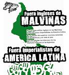 Fuera ingleses de Malvinas. Fuera imperialistas de América Latina
