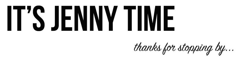 It's Jenny Time