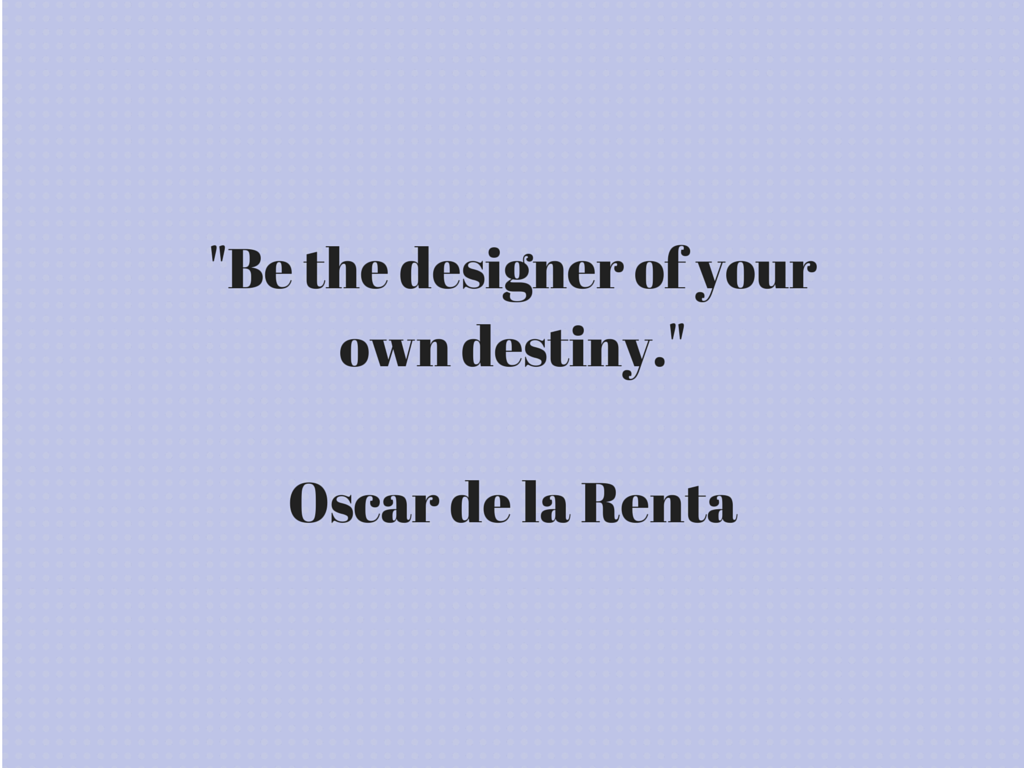 Project Soiree, Quote, Oscar de la Renta