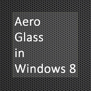 Aero glass in Windows 8