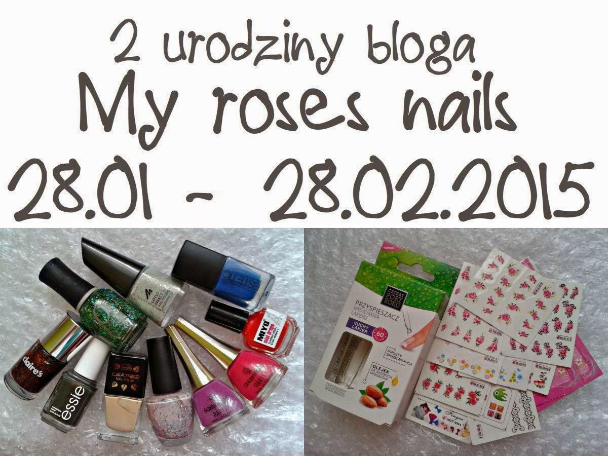 http://myrosesnails.blogspot.com/2015/01/2-urodziny-bloga-rozdanie.html?showComment=1422553535454#c5154680194210851542