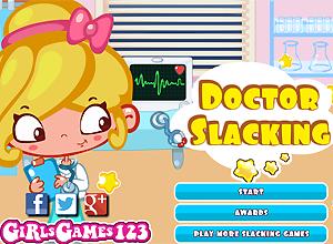 Doctor Slacking