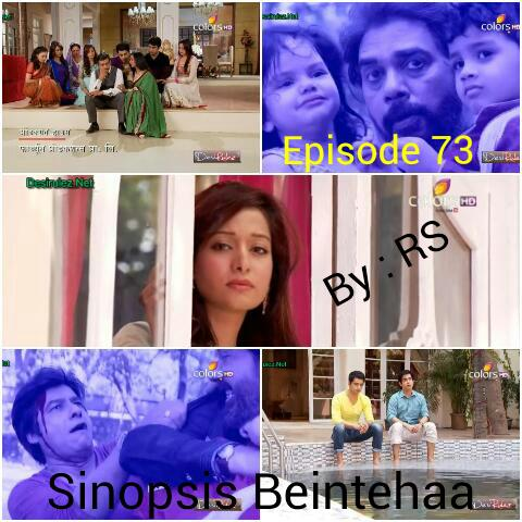 Sinopsis Beintehaa Episode 73
