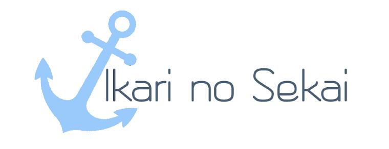 Ikari no sekai~