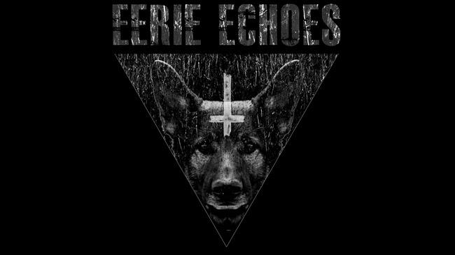 EERIE ECHOES