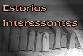 ESTORIAS INTERESSANTES