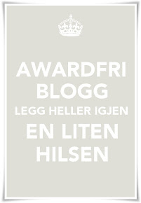 Tusen takk for alle flotte awards jeg har ftt! De har inspirert og gledet mye!