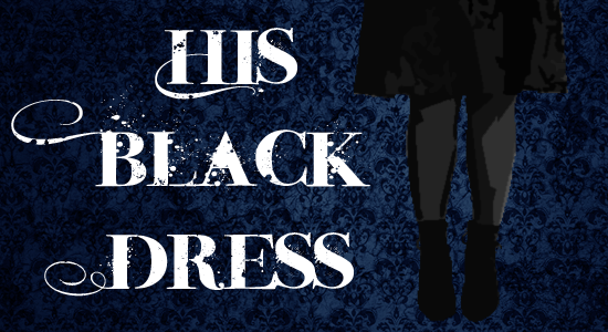 His Black Dress