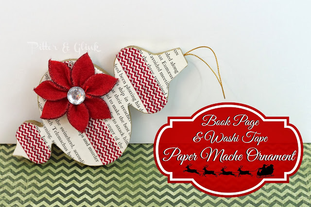 Decorate a plain paper mache ornament with book pages and washi tape--A Tutorial from Pitter & Glink #ChristmasCraft #DIYOrnament