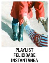 playlist+feliz+felicidade