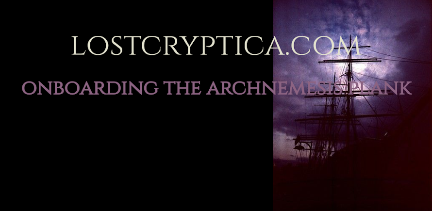 Epothacies: Lost Cryptica * ONBOARDING THE ARCHNEMESIS PLANK
