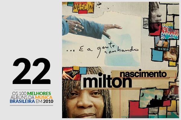 Milton Nascimento - ...E a Gente Sonhando