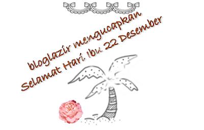 hari-ibu-22-desember-bloglazir.blogspot.com