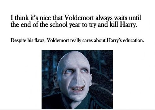 The Positive Side Of Lord Voldemort