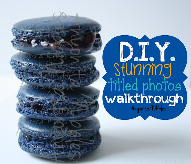 Second Version of the DIY Stunning Titled Photos Walkthrough Tutorial from www.anyonita-nibbles.com