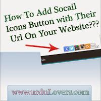 Adding social Media icons on your website in Urdu - Blogger Social Tips