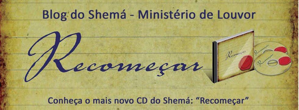 Shemá - Ministério de Louvor