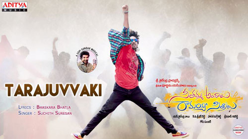 Tarajuvvaki Song Lyrics in Telugu From Seethamma Andalu Ramayya Sitralu | Raj Tarun | Images | Posters | Pictures | CD Covers