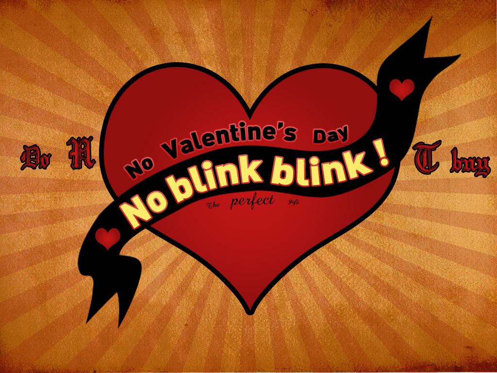http://1.bp.blogspot.com/-H4uiJ56FDCg/UPWXA4C5g3I/AAAAAAAAGUY/u3cv-8wqEyY/s1600/no_blink_blink_wallpaper.jpg
