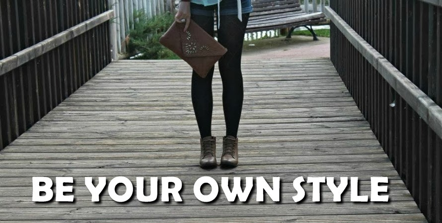 Be your own style