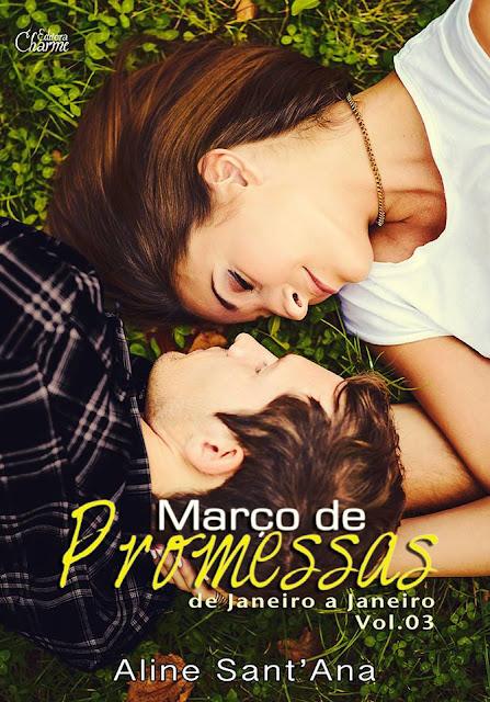 [Lançamento Amazon] Março de Promessas (De Janeiro a Janeiro - Volume 03)