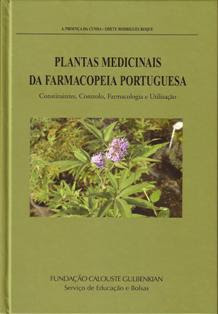 Plantas Medicinais da Farmacopeia Portuguesa - Constituintes, Controlo, Farmacologia e Utilizao