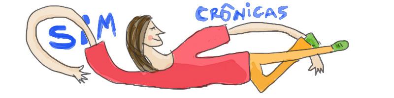 Sim, crônicas