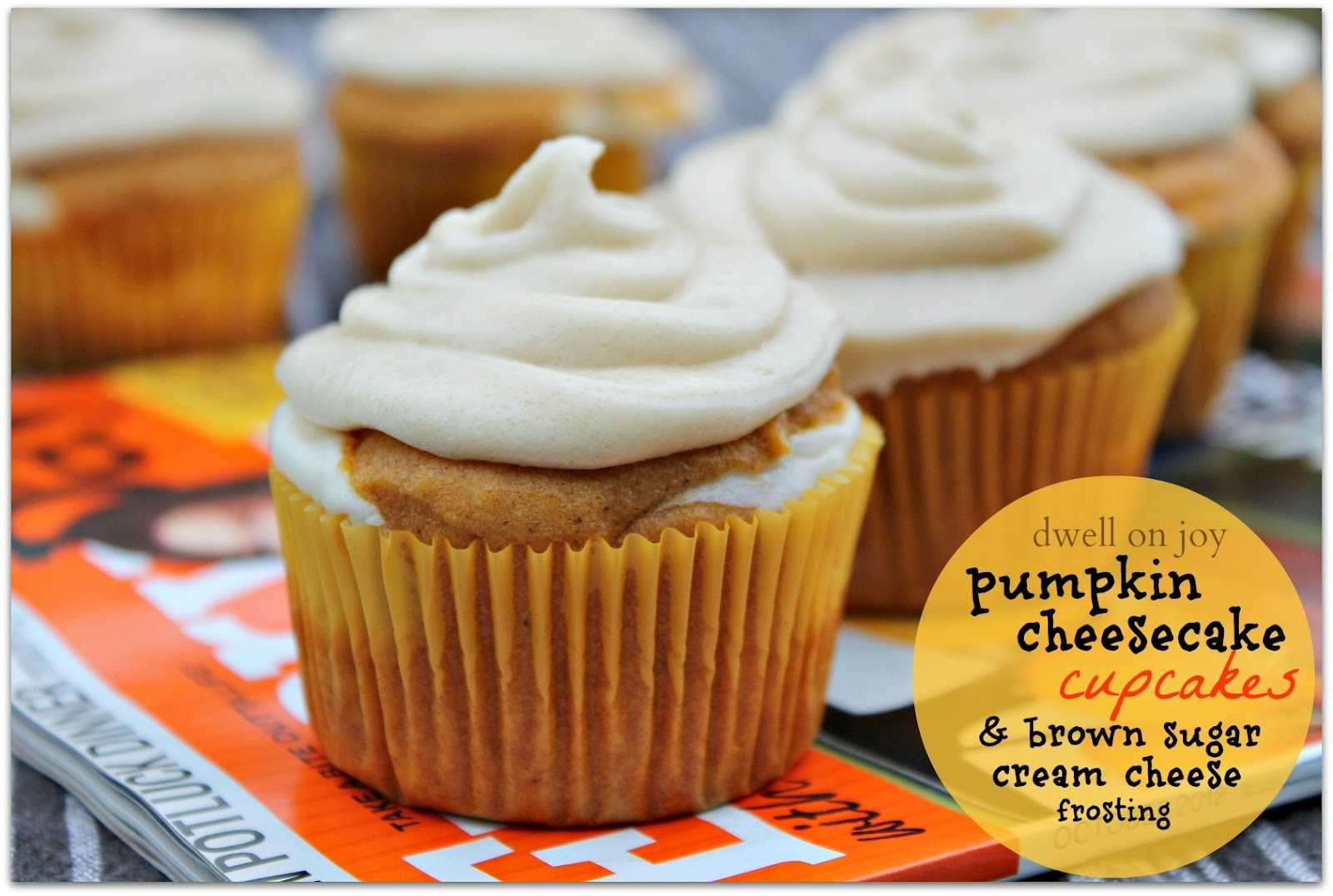 Dwell on Joy: Pumpkin Cheesecake Cupcakes for the Lonely Hearts Club