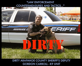 Denver Bible Cult elder & DIRTY Arapahoe County Sheriff's K-9 Unit Deputy Gordon Carroll