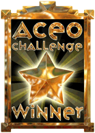 I&#39;m a Proud Winner of the ACEO Challenge