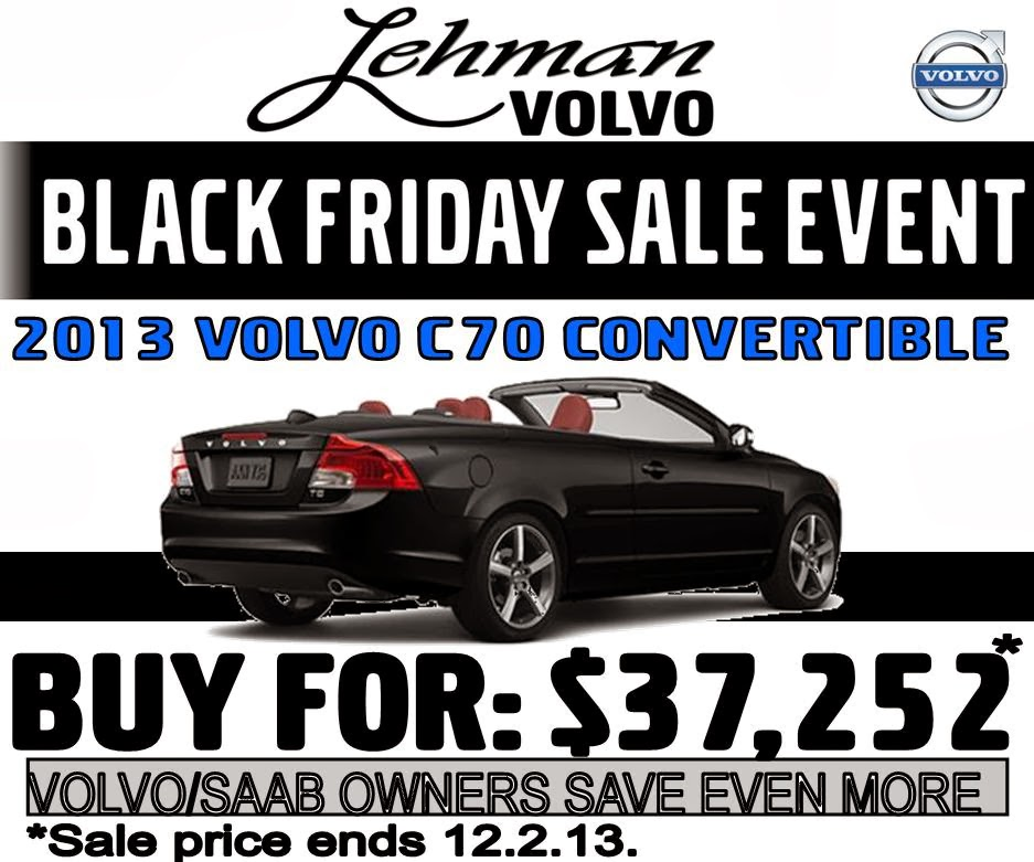 Volvo Auto Sales: Lehman Volvo Cars: Black Friday Sale Event...Yes, We Have One