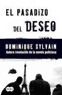 El Pasadizo del Deseo - Dominique Sylvain