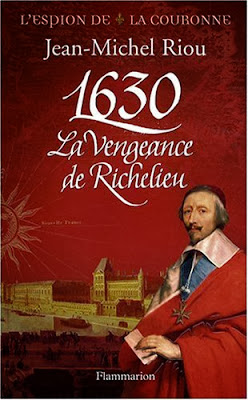 L'ESPION DE LA COURONNE (Tome 1) 1630, LA VENGEANCE DE RICHELIEU de Jean-Michel Riou 514OWdiA+lL._
