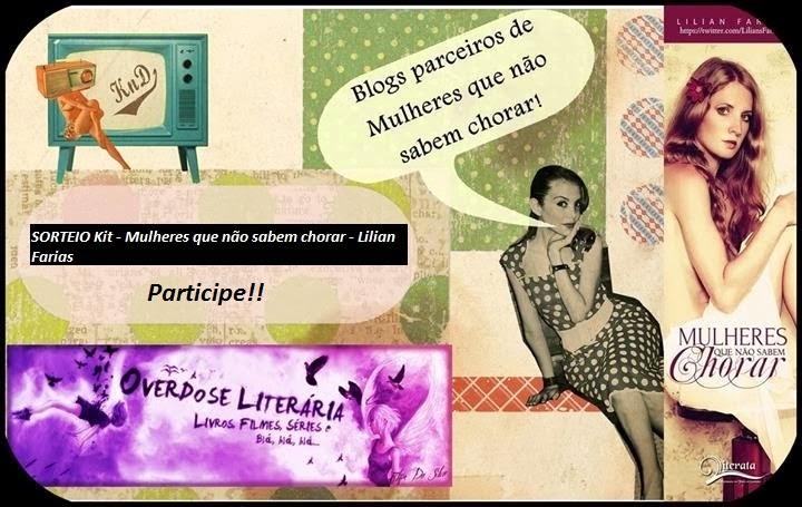 [SORTEIO] Kit - Mulheres que não sabem chorar - Lilian Farias