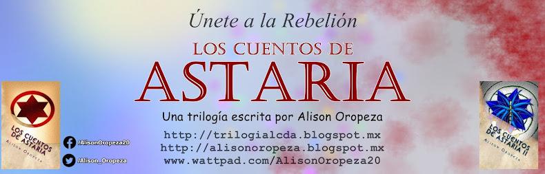 Los Cuentos de Astaria | Alison Oropeza