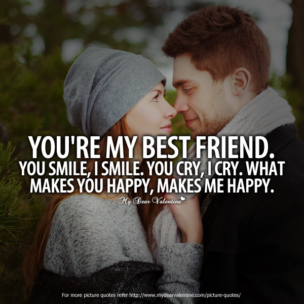 Friendship Day Quotes For HimQuotes About Your Boyfriend Making You Happy