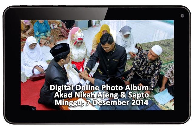 Digital Online Photo Album : Akad Nikah Ajeng & Sapto - 7 Desember 2014 || Tata Rias & Busana oleh Tunjungbiru.co.id || Foto & Dokumentasi oleh Klikmg