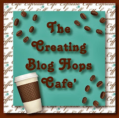 "I am a member of ""The Creating Blog Hops Cafe "" team"